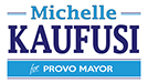 Michelle Kaufusi for Provo Mayor